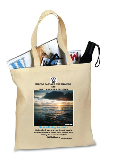 Tote Bag for Middle Passage Ceremonies and Port Markers Project